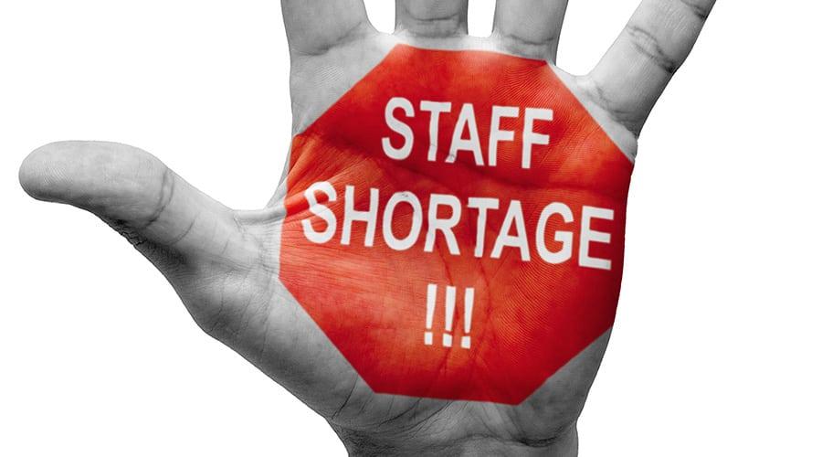 Staffing Shortage